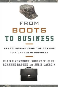 From boots to business - transitioning from the service to a career in business