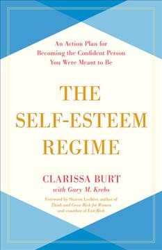 The self-esteem regime - an action plan for becoming the confident person you were meant to be