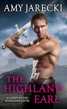 The Highland Earl - a Lords of the Highlands novel