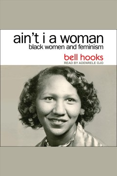Ain't I a woman - black women and feminism 2nd edition