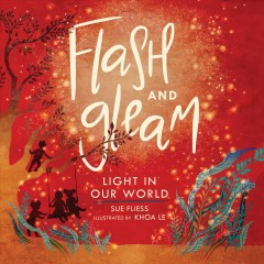 Flash and gleam - light in our world