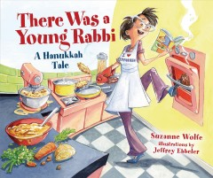 There was a young rabbi : a Hanukkah tale