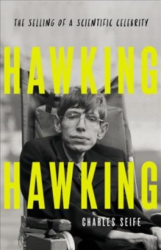 Hawking Hawking - The Selling of a Scientific Celebrity