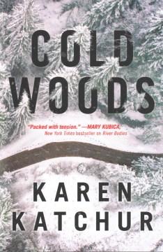 Cold woods - a Northampton County novel