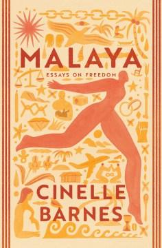 Malaya - essays on freedom