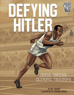 Defying Hitler - Jesse Owens' Olympic triumph