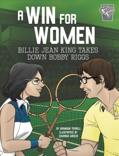 A win for women - Billie Jean King takes down Bobby Riggs