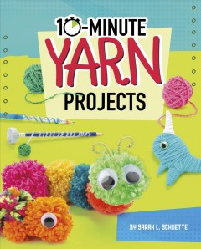 10-minute yarn projects
