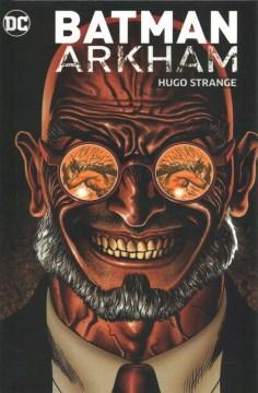 Batman Arkham - Hugo Strange.