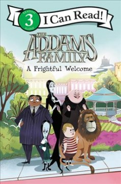 The Addams family. A frightful welcome