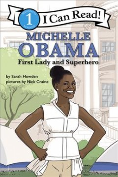 Michelle Obama - first lady and superhero