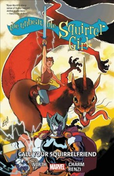 The unbeatable Squirrel Girl. Vol. 11, Call your squirrelfriend