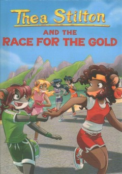 Thea Stilton and the race for gold