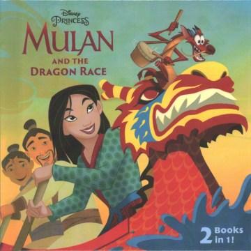 Mulan and the dragon race
