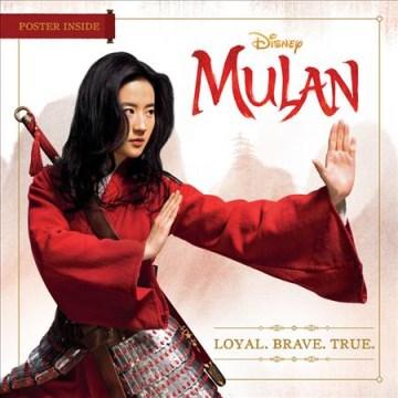 Mulan / Loyal. Brave. True.
