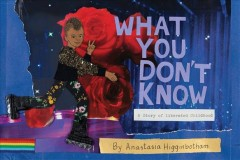 What You Don't Know - A Story of Liberated Childhood