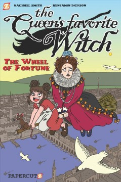The Queen's Favorite Witch 1 - The Wheel of Fortune