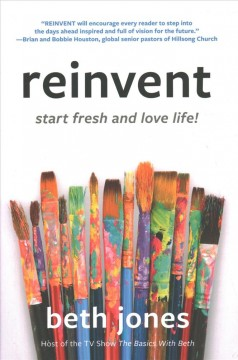 Reinvent - Start Fresh and Love Life!