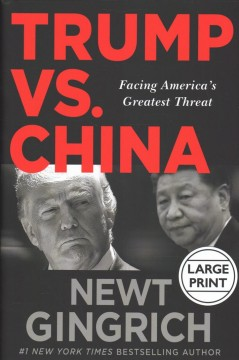 Trump Vs. China - Facing America's Greatest Threat