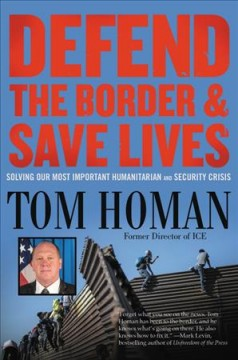 Defend the border and save lives - solving our most important humanitarian and security crisis