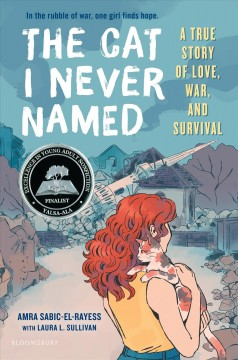 The cat I never named : a true story of love, war, and survival
