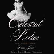 Celestial bodies - how to look at ballet