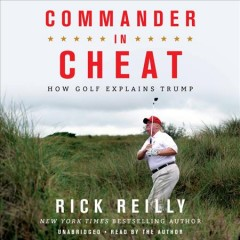 Commander in cheat - how golf explains Trump