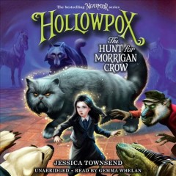 Hollowpox- The Hunt For Morrigan Crow