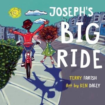 Joseph's Big Ride