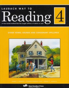 Laubach way to reading. 4, other vowel sounds and consonant spellings