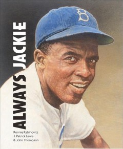 Always, Jackie - the true story of a boy and his baseball hero