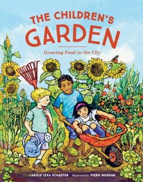 Children's Garden: Growing Food in the City