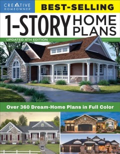 Best-selling 1-story home plans. Over 360 Dream-Home Plans in Full Color