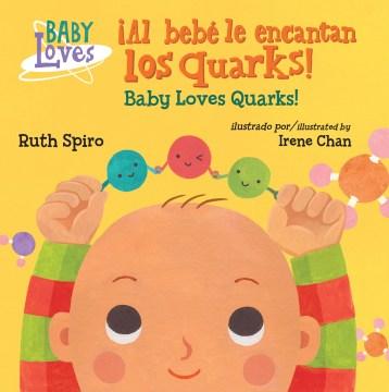 Al bebé le encantan los quarks!