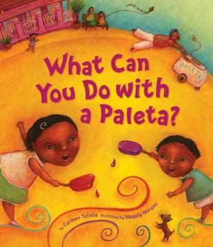 What can you do with a paleta? = ¿Qué puedes hacer con una paleta?