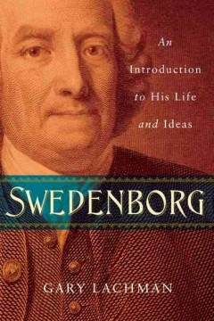 Swedenborg - an introduction to his life and ideas