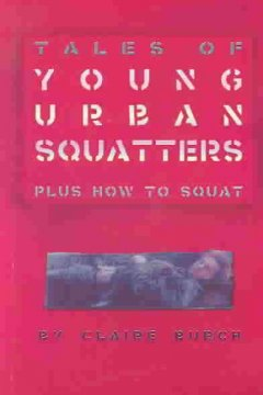 Tales of Young Urban Squatters
