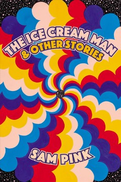 The ice cream man & other stories