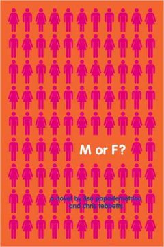 M or F? : a novel