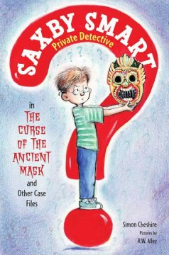 Curse of the Ancient Mask and Other Case Files