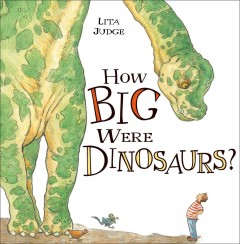 How Big Were Dinosaurs?