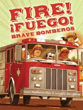 Fire! ¡Fuego! Brave Bomberos