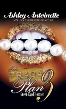 The Prada plan 3 - green-eyed monster