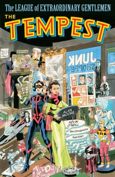 The League of Extraordinary Gentlemen. The Tempest Vol. IV, The tempest