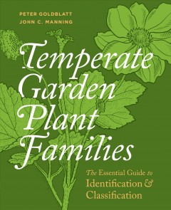 Temperate garden plant families - the essential guide to identification and classification