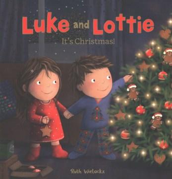 Luke and Lottie - it's Christmas!
