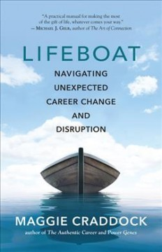 Lifeboat: Navigating Unexpected Career Change and Disruption