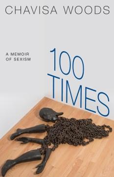100 times - a memoir of sexism