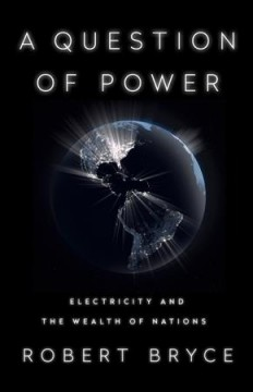 A question of power - electricity and the wealth of nations