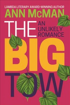 The Big Tow - An Unlikely Romance